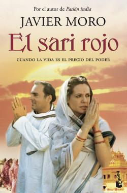 El Sari rojo - Javier Moro   Planeta de Libros