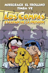 Los Compas escapan de la prisión