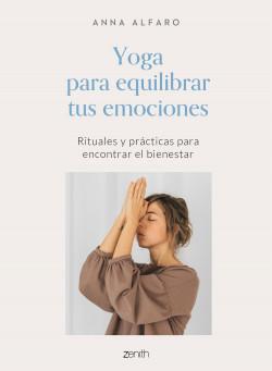 Yoga para equilibrar tus emociones