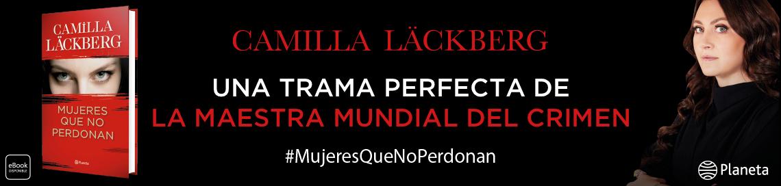 480_1_BANNER_Mujeres_que_no_perdonan_Banner_web_Planeta.png