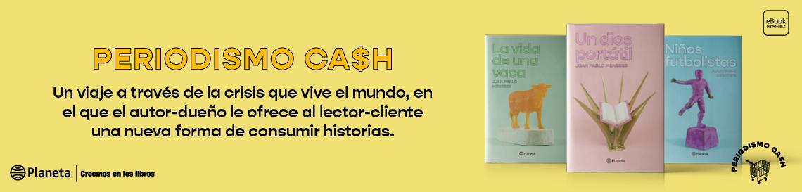 505_1_Periodismo_cash_banners_Planeta_web_Planeta.png